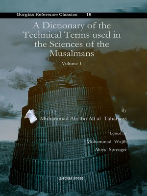 cover image of A Dictionary of the Technical Terms used in the Sciences of the Musalmans