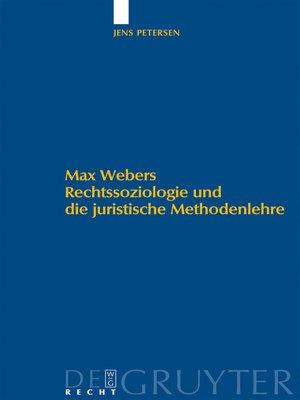 cover image of Max Webers Rechtssoziologie und die juristische Methodenlehre