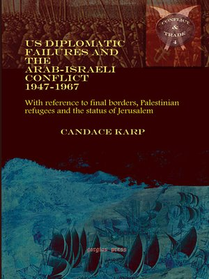 cover image of US Diplomatic Failures and the Arab-Israeli Conflict 1947-1967