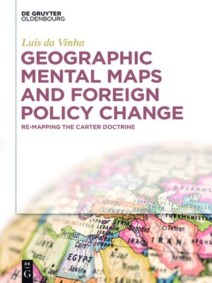 cover image of Geographic Mental Maps and Foreign Policy Change