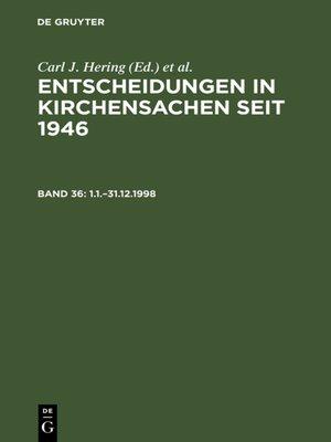 cover image of Entscheidungen in Kirchensachen seit 1946, Band 36 1.1.–31.12.1998