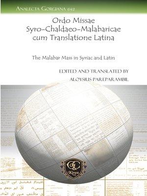 cover image of Ordo Missae Syro-Chaldaeo-Malabaricae cum Translatione Latina