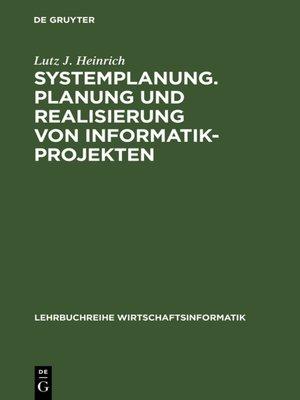 cover image of Systemplanung. Planung und Realisierung von Informatik-Projekten