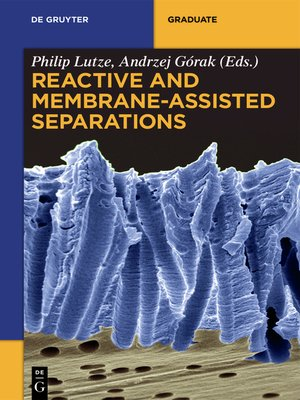 cover image of Reactive and Membrane-Assisted Separations