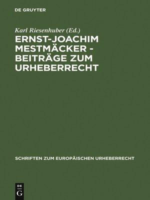 cover image of Ernst-Joachim Mestmäcker--Beiträge zum Urheberrecht
