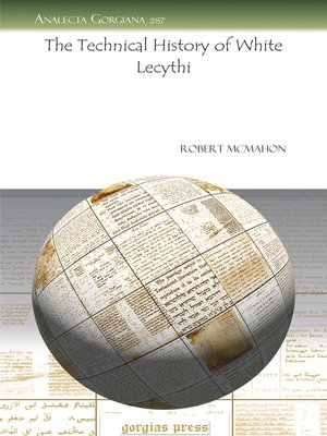 cover image of The Technical History of White Lecythi