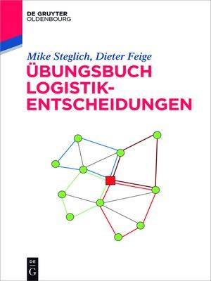 cover image of Übungsbuch Logistik-Entscheidungen