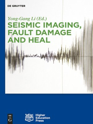 cover image of Seismic Imaging, Fault Damage and Heal