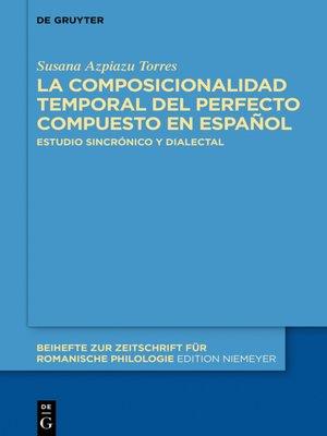 cover image of La composicionalidad temporal del perfecto compuesto en español