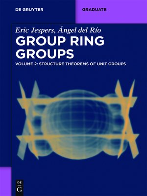 cover image of Structure Theorems of Unit Groups