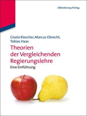 cover image of Theorien der Vergleichenden Regierungslehre