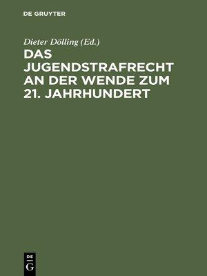 cover image of Das Jugendstrafrecht an der Wende zum 21. Jahrhundert
