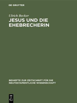 cover image of Jesus und die Ehebrecherin