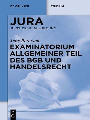 cover image of Examinatorium Allgemeiner Teil des BGB und Handelsrecht