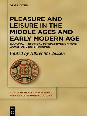 cover image of Pleasure and Leisure in the Middle Ages and Early Modern Age
