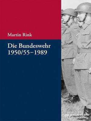 cover image of Die Bundeswehr 1950/55-1989