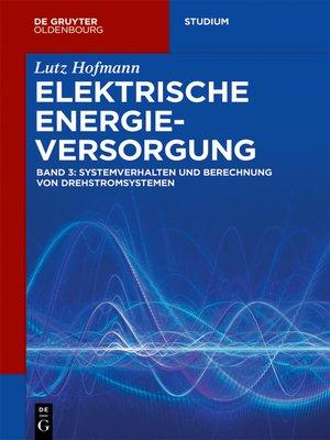 cover image of Systemverhalten und Berechnung von Drehstromsystemen
