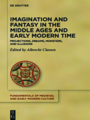 cover image of Imagination and Fantasy in the Middle Ages and Early Modern Time