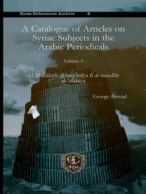 cover image of A Catalogue of Articles on Syriac Subjects in the Arabic Periodicals