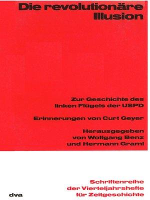 cover image of Die revolutionäre Illusion