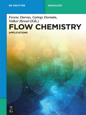 cover image of Flow Chemistry – Applications