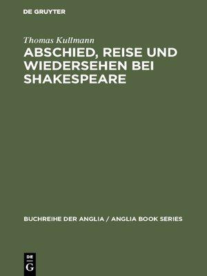 cover image of Abschied, Reise und Wiedersehen bei Shakespeare
