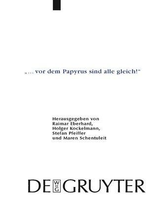 "cover image of ""... vor dem Papyrus sind alle gleich!"""