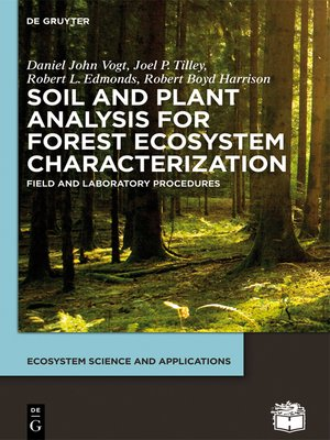 cover image of Soil and Plant Analysis for Forest Ecosystem Characterization