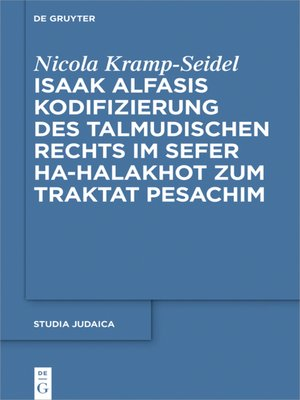 cover image of Isaak Alfasis Kodifizierung des talmudischen Rechts im Sefer ha-Halakhot zum Traktat Pesachim