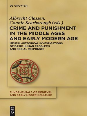 cover image of Crime and Punishment in the Middle Ages and Early Modern Age