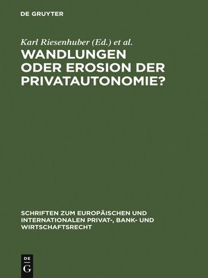 cover image of Wandlungen oder Erosion der Privatautonomie?