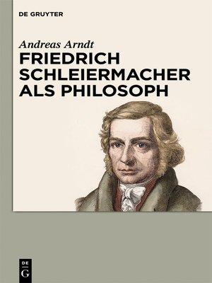 cover image of Friedrich Schleiermacher als Philosoph