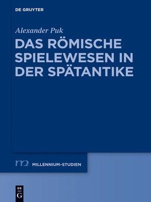 cover image of Das römische Spielewesen in der Spätantike