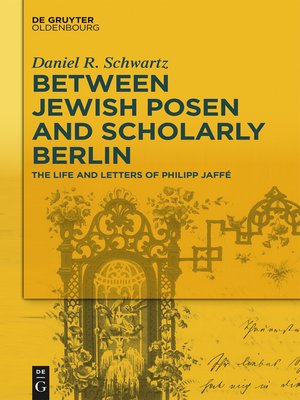 cover image of Between Jewish Posen and Scholarly Berlin