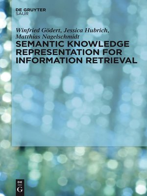 cover image of Semantic Knowledge Representation for Information Retrieval