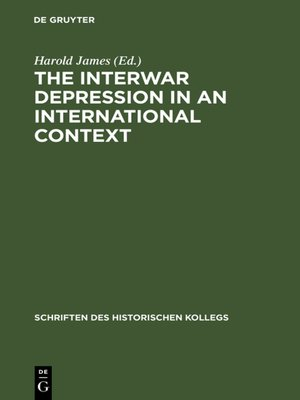 cover image of The Interwar Depression in an International Context