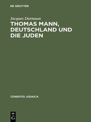 cover image of Thomas Mann, Deutschland und die Juden