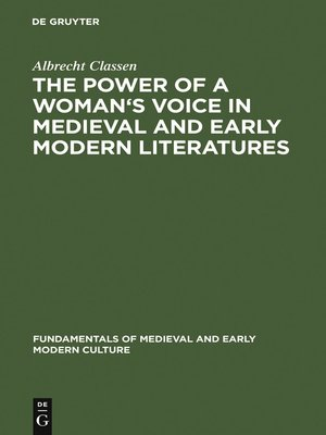 cover image of The Power of a Woman's Voice in Medieval and Early Modern Literatures