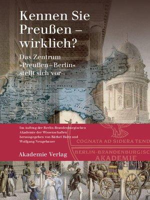 cover image of Kennen Sie Preußen--wirklich?