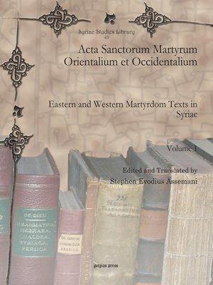 cover image of Acta Sanctorum Martyrum Orientalium et Occidentalium