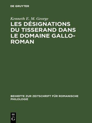 cover image of Les désignations du tisserand dans le domaine gallo-roman