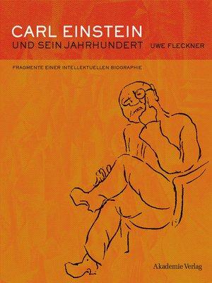 cover image of Carl Einstein und sein Jahrhundert