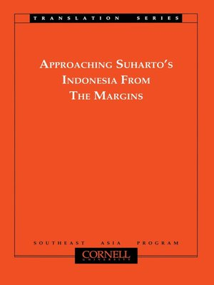 cover image of Approaching Suharto's Indonesia from the Margins