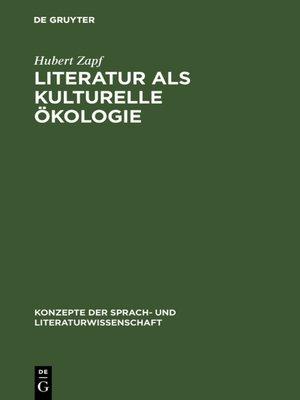 cover image of Literatur als kulturelle Ökologie