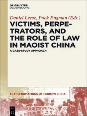 cover image of Victims, Perpetrators, and the Role of Law in Maoist China