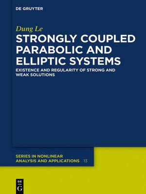 cover image of Strongly Coupled Parabolic and Elliptic Systems