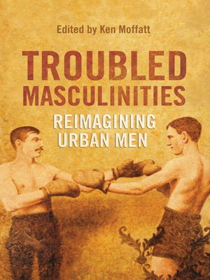 cover image of Troubled Masculinities