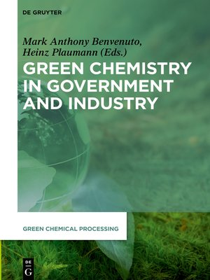 cover image of Green Chemistry in Government and Industry