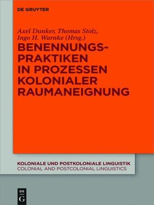 cover image of Benennungspraktiken in Prozessen kolonialer Raumaneignung