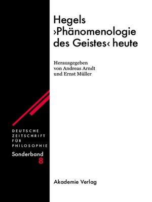 "cover image of Hegels ""Phänomenologie des Geistes"" heute"